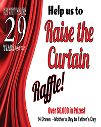 poster for Raise the Curtain Raffle Ticket